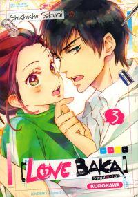 Love baka T3, manga chez Kurokawa de Sakurai