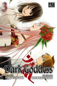 Dark goddess T3, manga chez Pika de Fujisawa, Ochiai