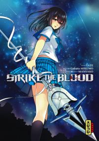 Strike the blood  T9, manga chez Kana de Mikumo, Tate, Manyako