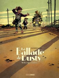 La Ballade de Dusty T1 : Bertha wagons à bestiaux (0), bd chez Bamboo de Ducoudray, Aris