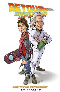 Retour vers le Futur T2 : Les énigmes du continuum (0), comics chez Ed. Flamival de Barber, Fabbio, Ferreira, Rio, Rodriguez