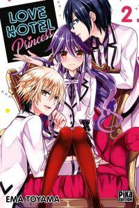 Love hotel princess T2, manga chez Pika de Toyama