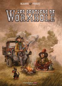 Les Sentiers de Wormhole, bd chez Sandawe de Blanco, Perrin