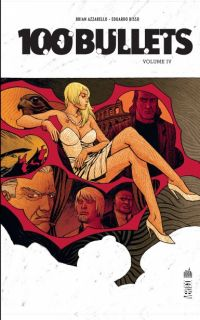 100 Bullets T4, comics chez Urban Comics de Azzarello, Risso, Mulvihill, Johnson