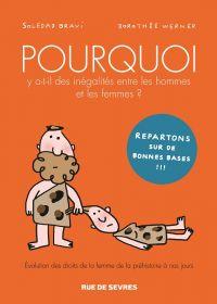 Pourquoi y a t-il des inégalités entre les hommes et les femmes ? , bd chez Rue de Sèvres de Bravi
