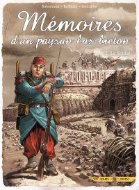 Mémoires d'un paysan Bas-Breton T2 : Le Soldat (0), bd chez Soleil de Betbeder, Babonneau, Gonzalbo
