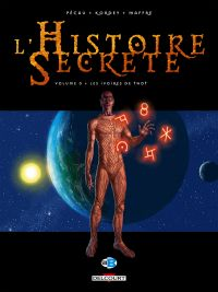 L'histoire secrète : Les ivoires de Thot (0), bd chez Delcourt de Pécau, Kordey, Maffre