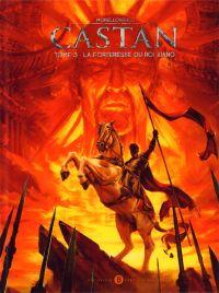 Castan T3 : Dragon tonnerre (0), bd chez Des bulles dans l'océan de Morellon, Morellon