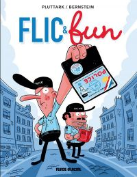 Flic & fun, bd chez Fluide Glacial de Bernstein, Pluttark