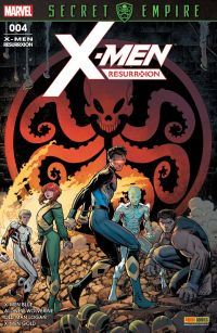 X-Men Resurrxion T4 : Secret Empire (0), comics chez Panini Comics de Taylor, Lemire, Guggenheim, Bunn, Smith, Nguyen, Height, Lashley, Bachs, Kirk, Silva, Mossa, Garland, Milla, Crossley, Kniivila, Martin jr, Adams