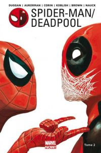 Spider-Man / Deadpool T2 : Chaos sur la convention (0), comics chez Panini Comics de Aukerman, Corin, Giovannetti, Duggan, Jillette, Scheer, Koblish, Walker, Nauck, Brown, Staples, Guru efx, Rosenberg, Keith, Del Mundo