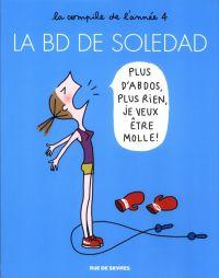 La BD de Soledad T4, bd chez Rue de Sèvres de Bravi