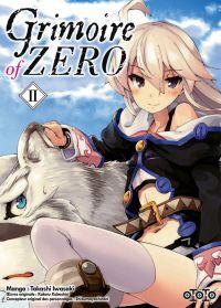 Grimoire of Zero T2, manga chez Ototo de Kobashiri, Iwasaki