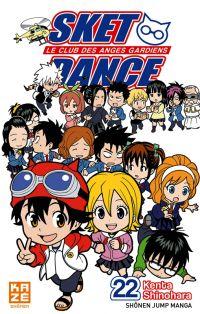 SKET dance - le club des anges gardiens T22, manga chez Kazé manga de Shinohara