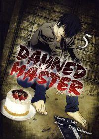 Damned master  T5, manga chez Komikku éditions de Uni, Katayama