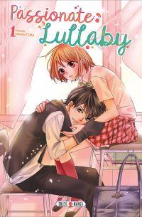 Passionate lullaby T1, manga chez Soleil de Nanajima