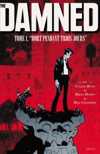 The Damned T1 : Mort pendant trois jours (0), comics chez Akileos de Bunn, Hurtt, Crabtree