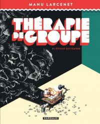 Thérapie de groupe T1, bd chez Dargaud de Larcenet