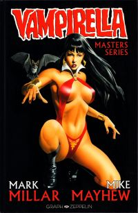Vampirella - Masters Series T1, comics chez Graph Zeppelin de Millar, Smith, Mayhew, Haberlin, Troy