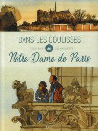 Dans les coulisses de Notre-Dame de Paris, bd chez Jungle de Font, Alessandra