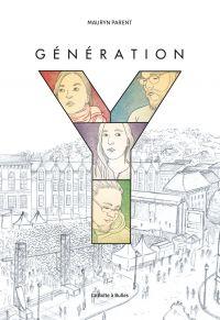 Génération Y : Génération Y (0), bd chez La boîte à bulles de Parent