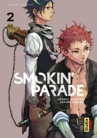 Smokin'parade T2, manga chez Kana de Kataoka, Kondou