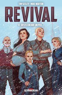 Revival T8 : Reste encore un peu... (0), comics chez Delcourt de Seeley, Norton, Englert, Frison