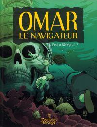 Omar le navigateur, bd chez Les aventuriers de l'Etrange de Rodriguez