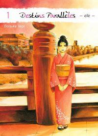 Destins parallèles - Elle T1, manga chez Komikku éditions de Imai