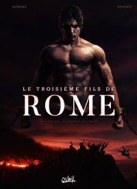 Troisième Fils de Rome T2 : Eunous, le premier Spartacus (0), bd chez Soleil de Moënard, Nenadov, Paitreau