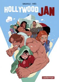 Hollywood Jan, bd chez Casterman de Sanlaville, Vivès