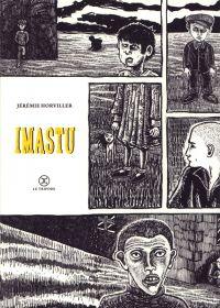 Imastu, bd chez le Tripode de Horviller
