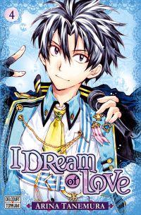 I dream of love T4, manga chez Delcourt Tonkam de Tanemura
