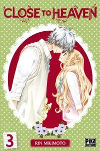 Close to heaven T3, manga chez Pika de Mikimoto