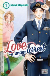 Love under arrest T1, manga chez Delcourt Tonkam de Miyoshi