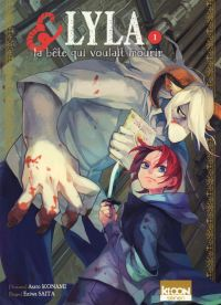 Lyla & la bête qui voulait mourir T1, manga chez Ki-oon de Konami, Saita