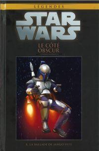 Star Wars Légendes T10 : Le côté obscur - La ballade de Jango Fett (0), comics chez Hachette de Blackman, Alilunas, Bachs, Conrad, Anderson