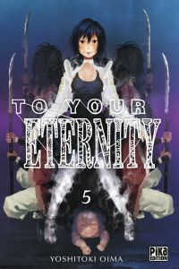 To your eternity T5, manga chez Pika de Oima