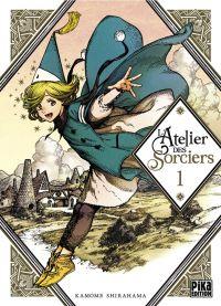 L'atelier des sorciers T1, manga chez Pika de Shirahama