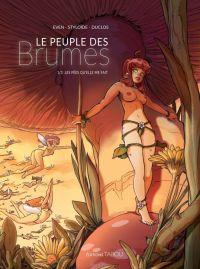 Le Peuple des Brumes T1 : Les fées qu'elle me fait (0), bd chez Tabou de KatiaEven, Styloïde, Duclos