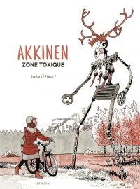 Akkinen : Zone toxique (0), bd chez Sarbacane de Lepingle