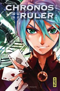 Chronos ruler T1, manga chez Kana de Ponjea