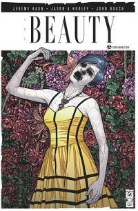 The Beauty T1 : Contamination (0), comics chez Glénat de Haun, Hurley, Rauch