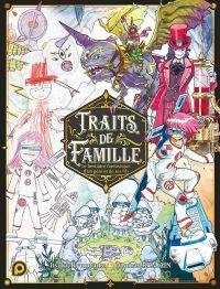 Traits de famille, manga chez Kurokawa de Romain, Romain, Romain