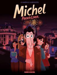 Michel : French lover (0), bd chez Fluide Glacial de Grossetête, Le Gouëfflec