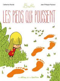 Linette T1 : Les pieds qui poussent (0), bd chez Editions de la Gouttière de Peyraud