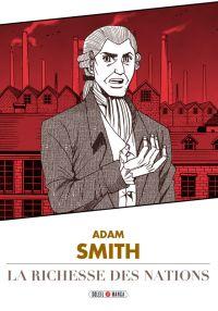 De la richesse des nations, manga chez Soleil de Variety artworks studio, Smith