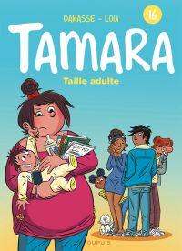 Tamara T16 : La vraie vie (0), bd chez Dupuis de Darasse, Darasse, BenBK