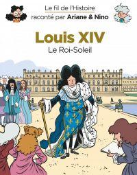 Le Fil de l'Histoire T6 : Louis XIV (0), bd chez Dupuis de Erre, Savoia