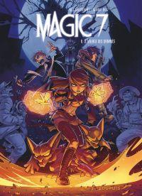 Magic 7 T6 : Le village des damnés (0), bd chez Dupuis de Toussaint, Ruiz, Noiry